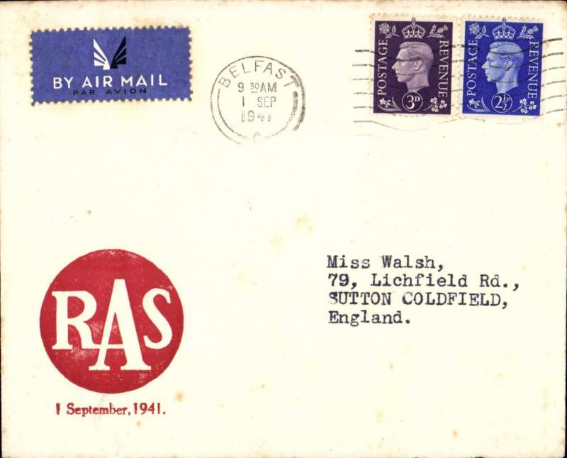 (GB Internal) Railway Air Services F/F wartime airmail service,  Belfast to Liverpool, for the carriage of surcharged mail. Etiquette cover franked 3d canc Caernarvon 31 Aug 1941 cds,  large red 'RAS/1 September 1941' cachet.. Sent by rail to Speke airport and flown in a Dragon Rapide DH 89 G-AFFF by a pilot released from the RAF. The service qualified for an Air Ministry subsidy and the GPO bore the cost less the amount of the subsidy and revenue from passengers who were carried subject to space allowed by the mail. See Railway Air Services, John Stroud, 1987.