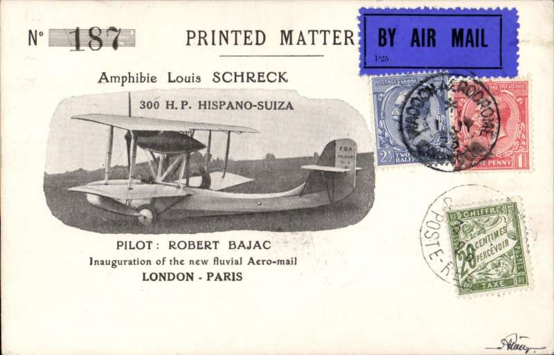 (France) Experimental return flight on behalf of the French Air Union by R. Bajac from London (Thames) to Paris (Seine), bs Paris 1/7, special illustrated card franked 3 1/2d canc WADDON AERODROME 1/6 cds. France 20c Postage Due 3/7 affixed upon arrival and with Paris arrival markings on reverse.