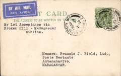 (GB External) First dispatch of mail for Madagascar, London to Tananarive, weak b/s date unclear, plain PC correctly franked 9d, typed 'By 1st Acceptanc via/Broken Hill-Madagascar airline', Carried by Imperial AW southbound service on Heracles to Brindisi, Satyrus to Khartoum, Horsa to Juba and Atlanta to Broken Hill, then by LeFevre and Assolant on the new feeder service, Service Aerienne de Madagascar, to Madagascar. Due to early announcement by IAW and British PO, mail waited for two weeks at Broken Hill, see Wingent p60. Scarce item rated 180u by Newall. Nice item.