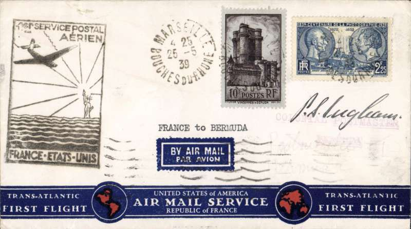 (Bermuda) RARE FIRST ACEPTANCE OF FRENCH MAIL FOR BERMUDA, Marseilles to Hamilton, bs 31/5, via New York bs 27/5, scarce 'Republic of France'/Trans-Atlantic First Flight cover, franked F12.25, canc Marseille 25-5-39, typed 'France-Bermuda', etiquette tied by Marseille-Gare ostmark, uncommon black official flight cachet. NOT LISTED in Clarke, and the first we have seen in 20 years. So it must be rare, if not the only one. A once in a lifetime item In superb condition.