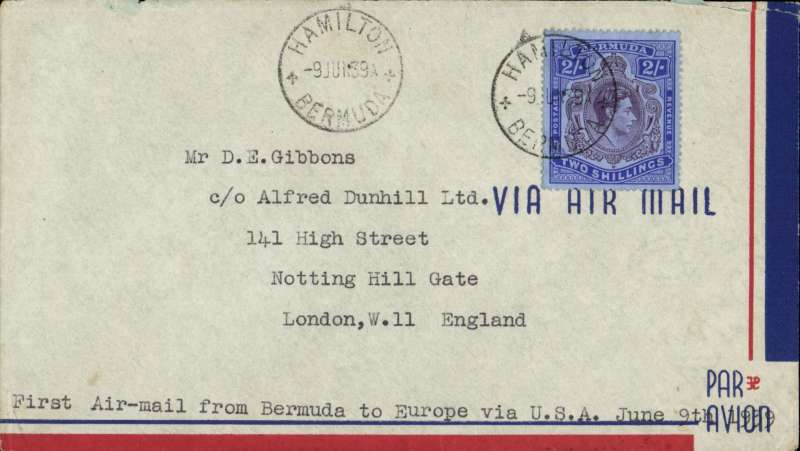 (Bermuda) SCARCE BERMUDA FIRST ACCEPTANCE FOR ENGLAND for carriage on the Pan American Southern Route, airmail cover franked 2/- key plate canc Hamilton/9 Jun 39, typed 'First Air Mail from Bermuda to Europe via USA. June 9th'. Mail from Bermuda was accepted for the third trans-Atlantic service on this route which had been inaugurated on 20 May. Ref Clark 1990 'a few covers prepared'. Ms verso '5 recorded'. SCARCE with 2/- key plate.