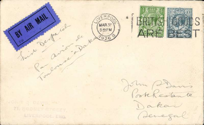 ('Alex Newall covers selected for his personal collection and  with descriptions taken from his original sheets) Imperial Airways - CGEA (Lignes Latecoere), first dispatch LONDON - TOULOUSE - DAKAR 4.4.26, correctly rated 10 1/2d.  Ref # 26.05a, A.S. Newall, British External Airmails until 1934 (2nd Ed), pub 1996.This actual cover is illustrated on p73.