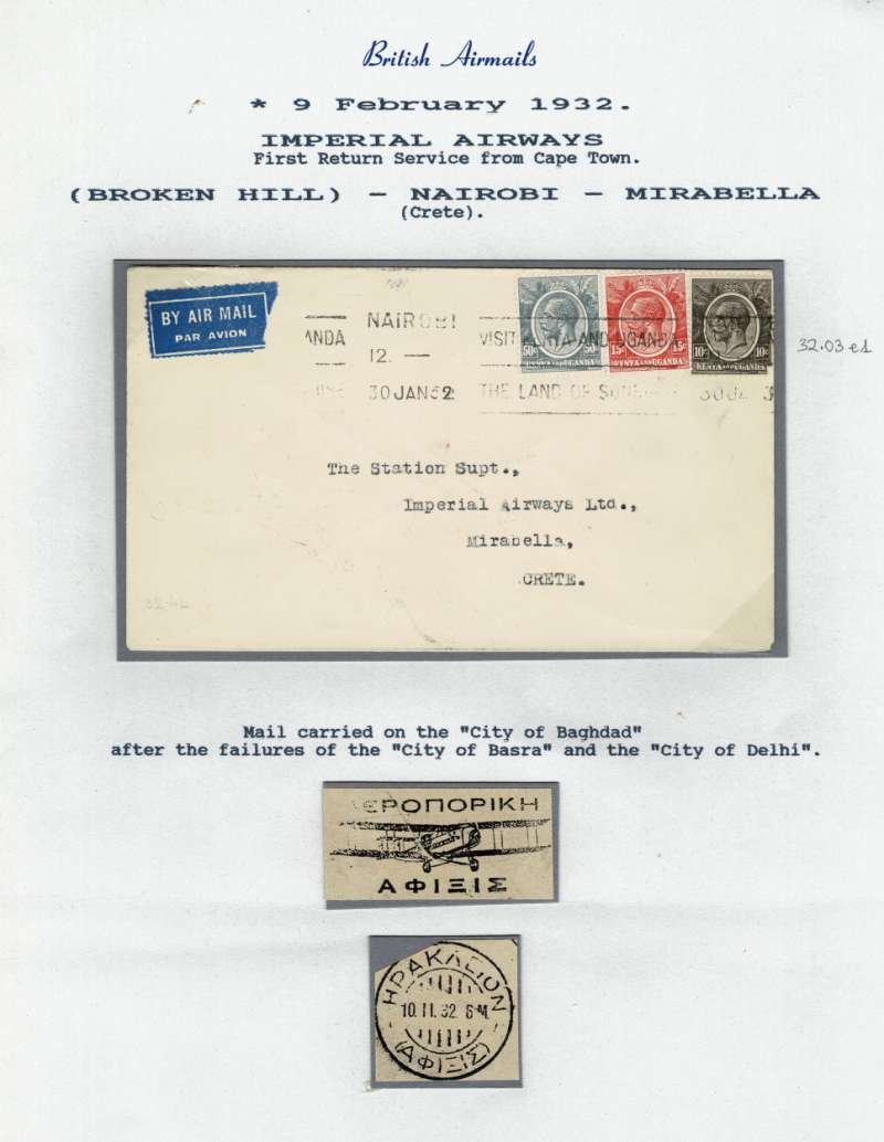 ('Alex Newall covers selected for his personal collection and  with descriptions taken from his original sheets) Imperial Airways, first return service from Cape Town, (BROKEN HILL) - NAIROBI - MIRABELLA. mail carried on the 'City of Baghdad' and the 'City of Delhi'.  Ref # 32.03 e1, A.S. Newall, British External Airmails until 1934 (2nd Ed), pub 1996.