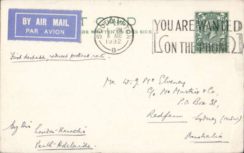 (GB External) Imperial Airways/West Australian Airways,first British acceptance of reduced airmail PC's for LONDON TO AUSTRALIA, bs 9/9, flown by air from London to Karachi and from Adelaide to Perth. PC franked 4d ( correctly rated for the new PC air mail rate). Flown on IAW eastbound service IE177 by Horatius & Hengist to Brindisi, Satyrus to Cairo and Hannibal to Karachi. This service carried the first dispatch of PC's from GB to Egypt, India, Iraq, Palestine, Persia and Australia at the new reduced air mail rate.  See Movements of Aircraft on Imperial Airways Eastern Route 1931-1939, Vol 1, P Wingent, pub 1999. Lots of features and a great item for the exhibit.