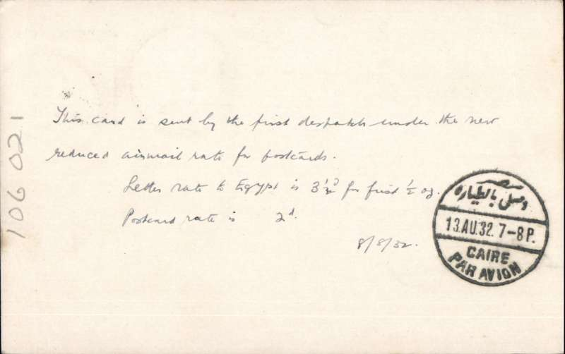(GB External) LONDON to CAIRO, bs 13/8, PC correctly rated 2d, flown on IAW southbound service AS#76, by flying boat Scipio from Brindisi to Alexandria. This service carried the first dispatch of postcards from GB at REDUCED air mail rate. See Movements of Aircraft on Imperial Airways African Route 1931-1939, P Wingent, p28, pub 1991. Francis Field authentication hs verso.