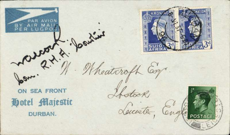(Flying Boats) Imperial Airways, first northbound all flying boat service AN 453, Durban to London, Ibstock arrival ds tying 1/2 GB stamp, carried by 'Courtier' all the way. Attractive pale/dark 'Hotel Majestic, Durban'  cover  franked 6d. SIGNED BY PILOT, Com. W.Alcock, RMA 'Courtier'.