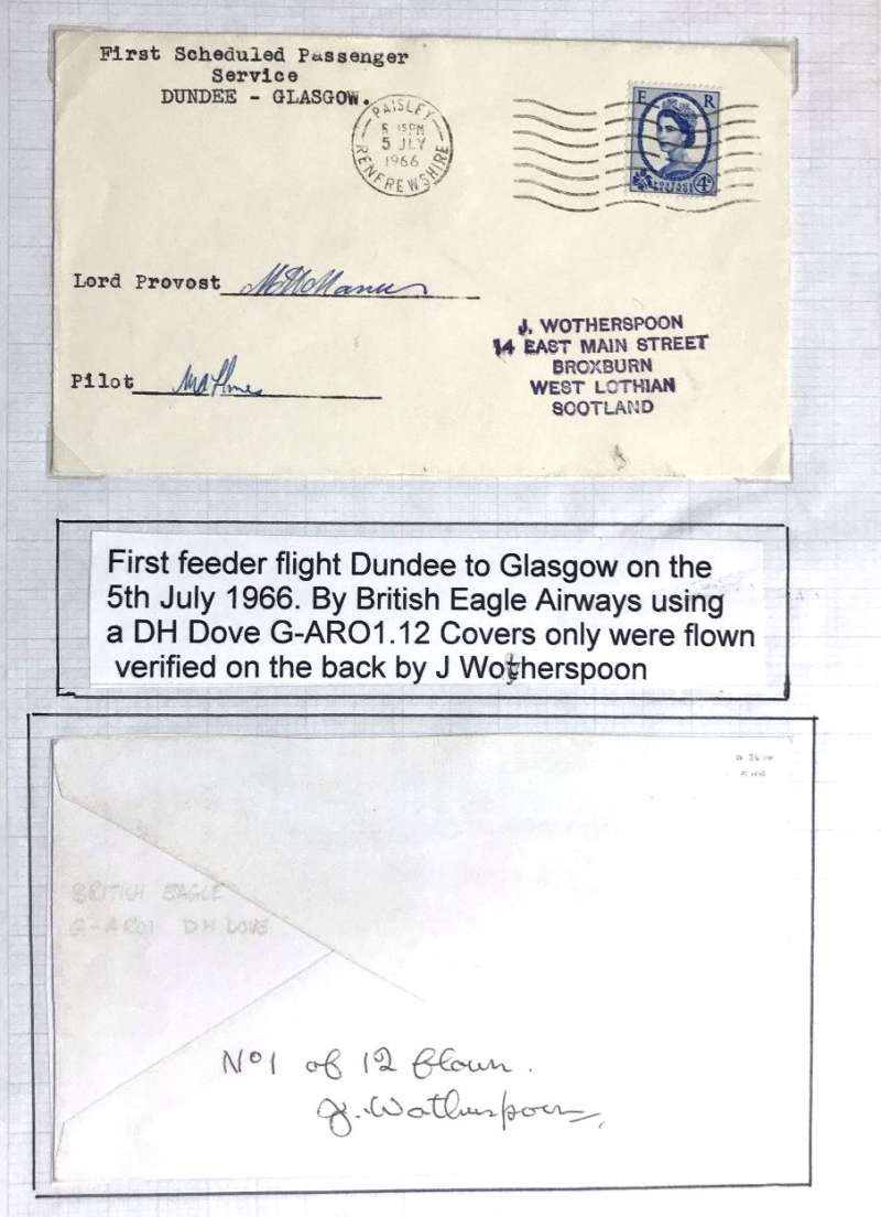 """(GB Internal) Rare BEA first scheduled passenger service, Dundee to Glasgow, Wotherspoon cover franked 4d POA Paisley 5 Jly 1966 cds, typed  'First Scheduled Passenger/ Service/ Dundee to Glasgow', signed by the pilot and the Lord Provost. Verso """"No 4 of 12 flown"""" and signed J. Wotherspoon."""