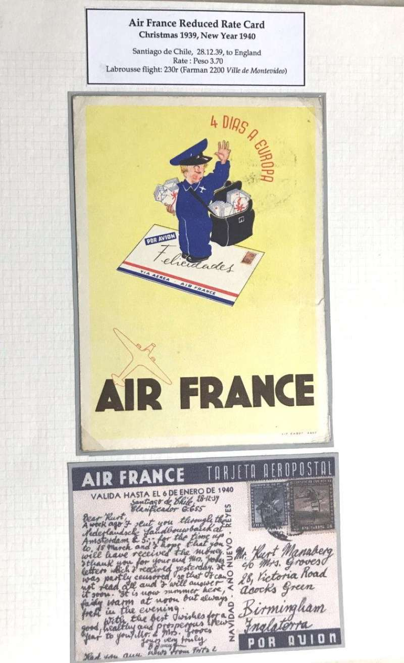 """(Ephemera) Air France 1939/40 promotional festive season yellow/blue/black ppc showing picture of postman standing on an Air France airmail envelope with legend """"Felicidades"""" and """"4 Dias a Europa"""", and verso """"Air France/(Tarjeta Aeropostale)/Valida Hasta El 6 De Enero De (1940)"""", SANTIAGO to LONDON, carried by Farman 2200 Ville de Natal on Labrousse flight #230r, franked at the concessionary rate of 3P 70c, weak Santiago cancellation, posted 28/12/39"""". Quite a scarce item."""