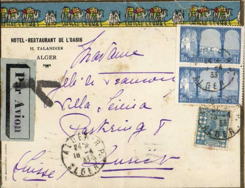 (Scarce and Unusual Routings) Algeria to Switzerland, ALGER to ZURICH, via Marseille-Gare, bs 19/4 ,attractive 'Hotel Restaurant de L'Oasis cover franked 3F25, airmail etiquette annulled with black cross Marseille Jusqua, onward by surface. Ironed vertical crease and closed flap tear, see scan.