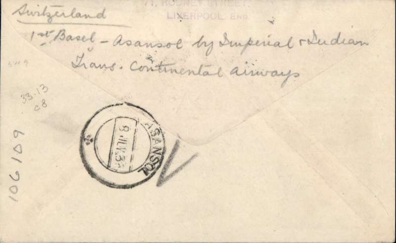 (Alex Newall personal collection) Imperial Airways/ITCA route extension to Calcutta, BASEL-BRINDISI (3.7.33) - ASANSOL bs 8 Jul 33. Souvenir cover, typed 'By Air I India', franked 1F (Swiss basic rate 30c + air surcharge 70c). Reference # 33.13d2  Alexander Newall, 'British External Airmails Until 1934', 2nd edition 1996.