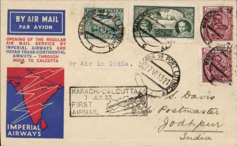 (Alex Newall personal collection) Imperial Airways/ITCA route extension to Calcutta, first acceptance of feeder mail from Poland, WARSAW (27.6.33) - VIENNA - JODHPUR, bs 8 Jul 33, via Athens bs 1.VII.33. Souvenir cover franked 1Zl 90gr (Polish airmail to Vienna 40Gr + air surcharge to India 1Zl 50gr. Reference # 33.13d1,  Alexander Newall, 'British External Airmails Until 1934', 2nd edition 1996.