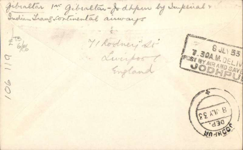 (Alex Newall personal collection) First acceptance of GIBRALTAR mail for Imperial Airways/ITCA route extension to the Far East, GIBRALTAR 24.6.33.Croydon - KARACHI - JODHPUR bs 8Jly 33. Souvenir cover, boxed 'Karachi-Calcutta 7 Jly 33 first airmail cachet , franked 8d inclusive air rate. Reference # 33.13d3,  Alexander Newall, 'British External Airmails Until 1934', 2nd edition 1996.