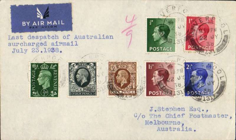 (GB External) LAST DISPATCH OF SURCHARGED AIRMAIL, GB to AUSTRALIA, Liverpool to Melbourne, correctly rated 1/3d with mixed KEVIII, KGV and KGVI franking, typed 'Last despatch of Australian/surcharged airmail/July 23 1938'. Carried on Imperial Airways Eastern Service flight #673 by 'Castor ' to Karachi then 'Cariolinus' to Sydney, bs 2/8, and onward to Port Moresby, bs 10/8. RARE.