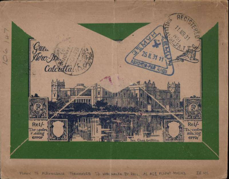 (Scarce/Unusual Routing) BELGRADE TO WADI HALFA, Yugoslavia acceptance intended for the FIRST IMPERIAL AIRWAYS AFRICA FLIGHT AS1 FROM LONDON. Registered (label) Aero Philatelic Club of Calcutta cover franked 11D50 canc Belgrade cds's and triangular airmail date stamps, pale blue/black etiquette, uncommon magenta framed 'Par Avion/jusqu'a (ms) Alexandria, ms 'Egypt/London/Cairo/Cape Route' . Verso , Alexandria 'MR/31/day unclear' cds and oval ' Registered/11 R 31/Shellal-Halfa/T.P.O.) hs. Likely to have missed the first IAW Africa flight, but not for want of trying. An scarce and interesting cover never the less.