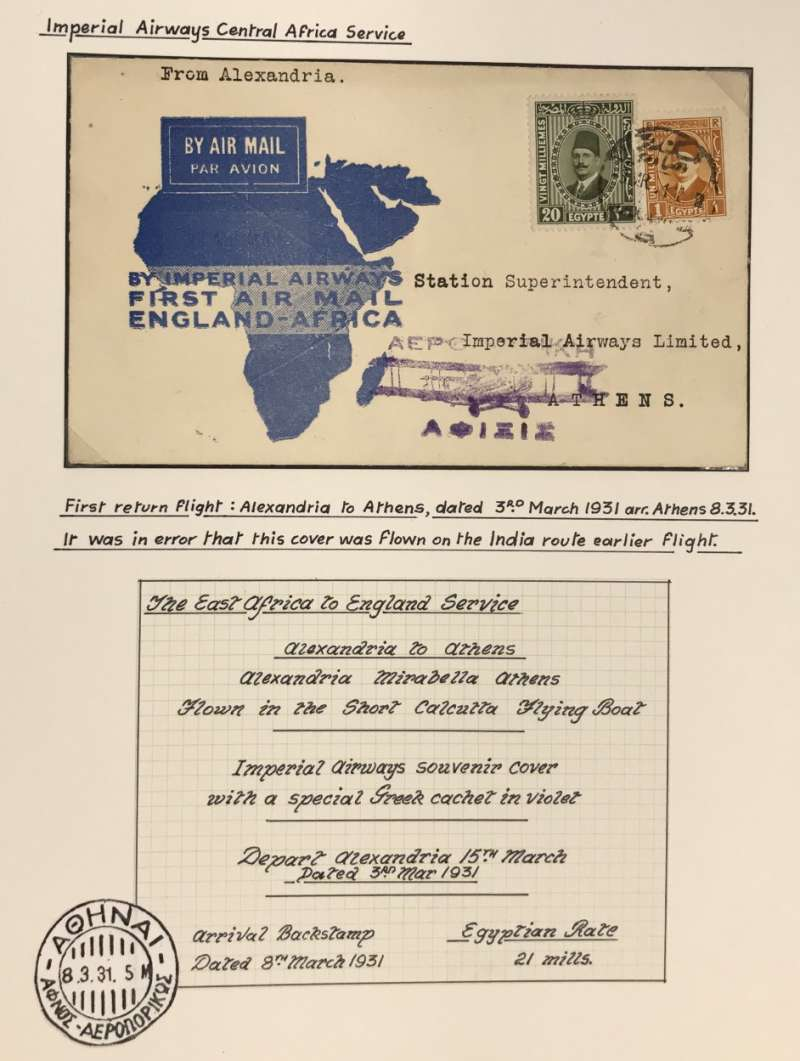 (Egypt) F/F  ALEXANDRIA to ATHENS, bs 8/3, carried on Imperial Airways Africa Service flight #AN1 by Short Calcutta Flying Boat  'City of Athens', souvenir map cover franked 21mls, special Greek arrival cachet in violet.