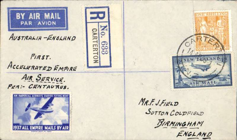 """(New Zealand) SCARCE FIRST ACCELERATED EMPIRE AIR SERVICE by RMA Centaurus, New Zealand to England, registered (label) cover, franked 1/9d canc Carterton cds, Sydney 18/4 transit cds, ms endorsement """"First Accelerated Empire/Air Service/Per Centaurus"""", blue/pale blue """"1937 All Empire Mails By Air"""" vignette."""
