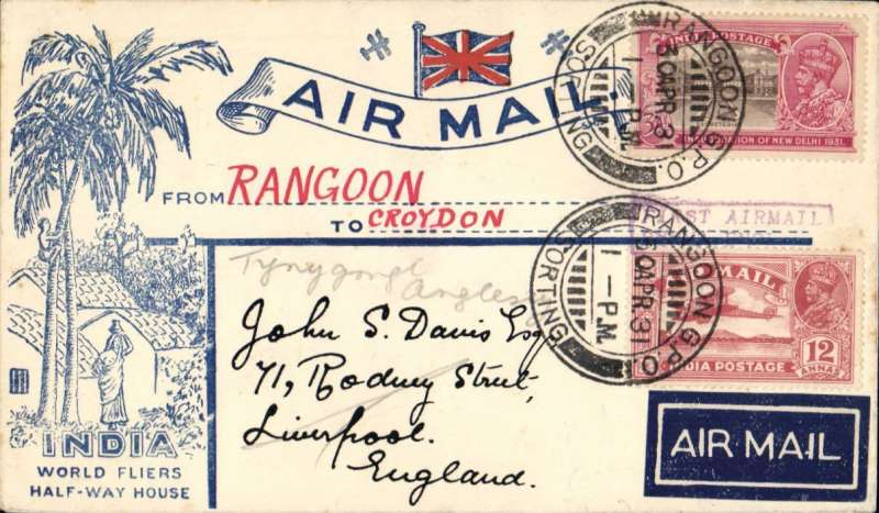 """(Burma) Return First Experimental England-Australia flight, Rangoon to London, bs 14/5, attractive India World Fliers/Half-Way House' cover,  franked 15a, violet boxed """"First Airmail/Burma-England"""" cachet. A scarce item, according to Stephen Smith only 38 covers carried to countries beyond Karachi, ref article detailing dispatches from India on the 1st and 2nd England-Australia flights and published in the Monthly Bulletin of the Indian Airmail Society."""