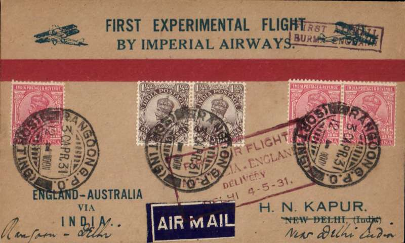 """(Alex Newall personal collection) Return First Experimental England-Australia flight, Rangoon to Delhi, special red boxed """"First Flight/Australia-England/Delivery/Delhi 4-5-31"""" arrival cachet on front, violet boxed """"First Airmail/Burma-England"""" cachet, red/buff/blue """"First Experimental Flight/By Imperial Airways"""" Kapur souvenir cover, franked 6a,  """"Exceedingly scarce"""", ref Calcutta Philatelist, Dec 1933."""