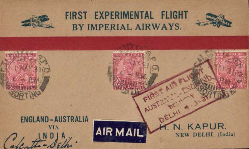 """(Alex Newall personal collection) Return First Experimental England-Australia flight, Calcutta to Delhi, special red boxed """"First Flight/Australia-England/Delivery/Delhi 4-5-31"""" arrival cachet on front, red/biff/blue """"First Experimental Flight/By Imperial Airways"""" Kapur souvenir cover, franked 3a, Imperial Airways. Small mail - only 123 were flown from Calcutta to Delhi."""