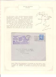 (Selections) First BEA night airmail service between Manchester and Belfast; also the first time Eire-GB mail was flown at the new 2 1/2d 'All Up' rate. A collection on seven sheets containing eight covers from Manchester to Belfast (2) and Dublin (2), Belfast and Dublin to Manchester, all have appropriate cachets and arrival marks. Also covers from Belfast-Manchester, and Manchester-Belfast bearing 6d Airway Letter Stamps and the appropriate Company cachet, and two letters from BEA on headed Company notepaper. Scans of each sheet will be found on the web site. NOTE: all leaves and stamps are fine. Any discolouration seen on a scan is from its protective cellophane sheet.