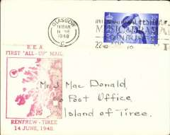 """(GB Internal) A rare first BEA 'All Up' service, Renfrew Airport, Glasgow to the Isle of Tiree, the most westerly island in the Inner Hebrides of Scotland, plain cover franked 2 2/2d canc Glasgow 14 Jne 1948, large red """"BEA/First 'All Up' Mail/Renfrew-Tiree/14 June 1948 with map of the islands. Beith states""""little mail is known from the first day as the service was not well publicised"""". He reports having seen only ONE item of mail from this service. This was from this the outgoing flight , and it bore a red commemorative cachet (see Beith R, Scottish Air Mails 1919-1979, p22 and the illustration of the red cachet on the same page). So this item might l be only the second outgoing cover ever reported.."""