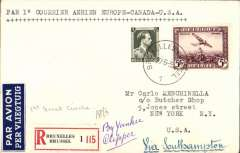 (Belgium) First Belgium acceptance for New York, bs 2/7, for carriage on Pan American F/F 'northern' trans Atlantic route Southampton-Shediac. Plain registered (label) cover franked 5F air + 75c, 35c ordinary, canc Bruxelles 27/6 cds,  ms 'Via Southampton' and 'Yankee Clipper'. Francis Field authentication hs verso. Scarce.