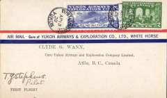 (Canada) Yukon Airways and Exploration Ltd, F/F White Horse to Atlin, b/s, blue/white company semi official stamp CL42 on front,  scarce red/white/ blue company etiquette, signed by pilot TG Stephens.