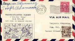 (United States) North Atlantic Flight by the Adamowicz brothers, New York to Warsaw, bs Warsaw July 2 tying Poland 5gr stamp, pre-printed envelope showing a map of the route, franked 2c US canc City Hall/New York Jun 27 1934, signed by both pilots Benjamin and Joseph Adamowicz. The plane was a Bellanca ?Warsaw? and flew from New York to Harbour Grace (Newfoundland) on June 28. On June 29, they crossed the North Atlantic from Newfoundland to Caen (France) and then on to Paris on July 1st and to Warsaw on July 2nd. Muller #398, and AAMC Trans-Oceanic record flights #1211.