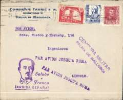 "(Spain Majorca) Censored Spanish Civil War airmail, Palma Majorca to England, no arrival ds, commercial corner cover franked 1P35, fine strike uncommon violet ""Par Avion Jusqu'a Roma"" applied in Palma, violet two line ""Censura Militar/Palma de Mallorca"" censor mark, violet ""Saludo a Franco/Arriba Espana"" propaganda hs.  Great Britain had no official postal relationship with the Nationalist (Franco) government and, hence, with Palma de Mallorca. But those in the know used the  Italian Ala Littoria seaplane Cadiz-Mellila-Mallorca-Rome airmail route serving Nationalist areas of Spain."