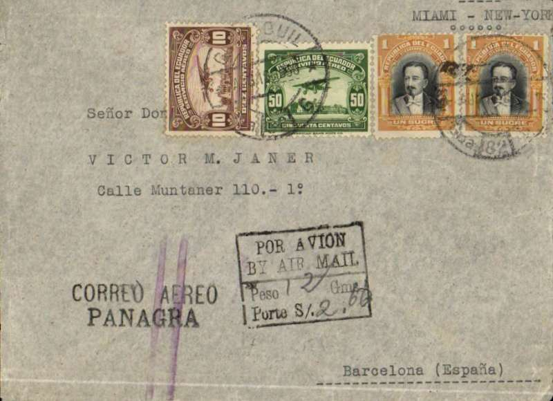 (Scarce and Unusual Routing) Panagra, airmail cover Guayaquil to Spain, no arrival ds, plain cover franked $2.60, black boxed hs 'Por Avion, By Air Mail/Peso 12 Gms, Porte S/. (ms) 2.60'.  Flown FAM 9 to Cristobal, FAM 5 to Miami, US internal air system to New York, then sea to Europe. Black 'Correo Aereo/Panagra' hs cancelled by violet New York double  bar jusqu'a. Good routing.