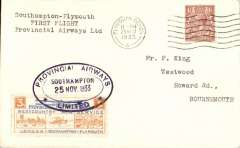 (GB Internal) Provincial Airways, inauguration of the third GB Internal Airmail Service, Southampton to Plymouth, cancelled on arrival 11pm Plymouth 25 Nov cds, 3d bi-coloured vignette tied, on departure, by Southampton double lined oval cachet. The service operated for six days only.