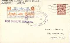 """(GB Internal) Provincial Airways Ltd, inauguration of the third GB Internal Airmail Service, """"West Country Air Service, Plymouth to London, plain cover franked 1 1/2d postmarked London machine cancel, 28 Nov due to unforseen landing at Heston.posted on arrival, 3d bi-coloured vignette tied by Provincial Airways/Plymouth oval depart cachet, black st line """"West of England"""" cachets front and verso. The service operated for six days only."""