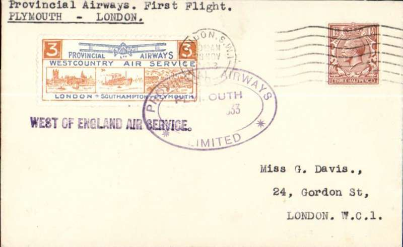 "(GB Internal) Provincial Airways Ltd, inauguration of the third GB Internal Airmail Service, ""West Country Air Service, Plymouth to London, plain cover franked 1 1/2d postmarked London machine cancel, 28 Nov due to unforseen landing at Heston.posted on arrival, 3d bi-coloured vignette tied by Provincial Airways/Plymouth oval depart cachet, black st line ""West of England"" cachets front and verso. The service operated for six days only."