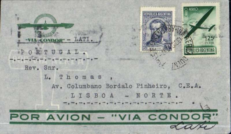 "(Argentina) World War II uncensored airmail cover, Buenos Aires to Portugal, bs Lisbon 28/12, dark green/grey Condor envelope, franked 1P45, typed endorsement ""(Por Condor) -LATI"".  Mail from all over South America was flown, mainly by Syndicato Condor, to Brazil to connect with LATI. LATI mail to Portugal is uncommon."