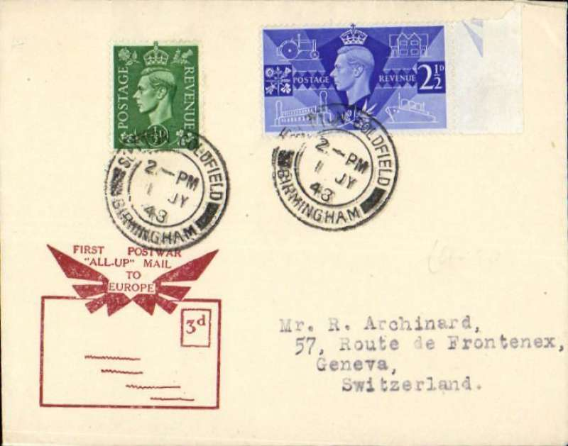 "(GB External) First Post War ""All Up Mail"" to Europe, London to Geneva, no arrival ds, red/cream souvenir cover with printed ""First Post War/All Up mail/to/Europe"", franked 3d (first class mail without surcharge)."