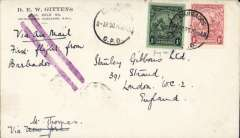 (Barbados) First acceptance of mail for England for carriage on the NYRBA first flight from Barbados to St Thomas, Virgin Islands, bs 9/4, Gittens corner cover franked Barbados 1/- and 1d, canc Barbados/8 Apr 30/GPO, ms 'Via Air Mail/First flight from/Barbados' cancelled by violet double bar Jusqu'a. Carried by NYRBA to St Thomas, US airmail service to New York, and by sea to England. Scarce item in fine condition.