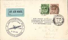 "(GB External) Return of Fifth Trial Night Air Mail Flight, London to Stockholm, no arrival ds, franked 5 1/2d, large black circular ""plane"", and black four line, cachets, ABA."