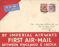 "(GB External) F/F London to Karachi, bs 6/4, official red/white ""By Imperial Airways First Air Mail between England and India"" cover franked 7 1/d, par avion etiquette."