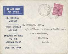 "(GB External) Imperial Airways F/F London to Sharjah (difficulties with the Persian govt. necessitated a route change from the southern shores of Persia to the northern shores of Arabia) over new route via Arabia, franked 6d canc Hudson Place cds, no arrival ds, official printed souvenir cover ""First Arabian Air Mail/England to India Via the Arabian Coast/Oct 1st 1932"", imprinted  etiquette, Imperial Airways, rated 120pts by Newall."